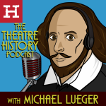The Theatre History Podcast with Michael Leuger logo